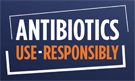 Responsible use of antibiotics